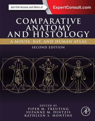 Comparative Anatomy and Histology: A Mouse, Rat, and Human Atlas -2nd Edition