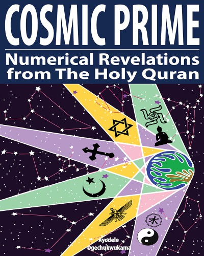 Cosmic Prime: Numerical Revelations from The Holy Quran