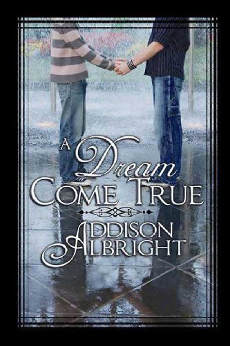 addison albright - a dream come true