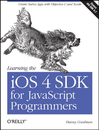 learning the iphone sdk for javascript programmers: create native apps with objective-c and xcode