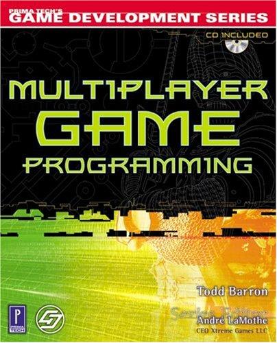 multiplayer game programming w/cd (prima techs game development)