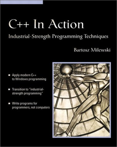 C++ in Action, w. CD-ROM: Industrial-strength Programming Techniques