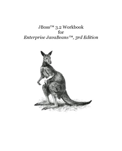 JBoss 3.2 Workbook for Enterprise JavaBeans