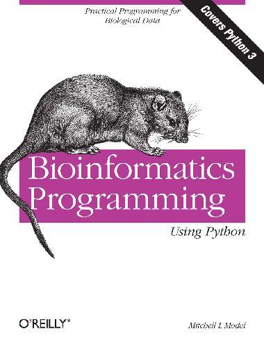 Bioinformatics Programming Using Python