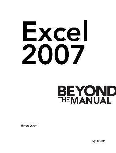 Excel. 2007 Beyond the Manual