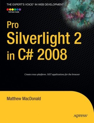 Pro Silverlight 2 in C# 2008 (Windows.Net)