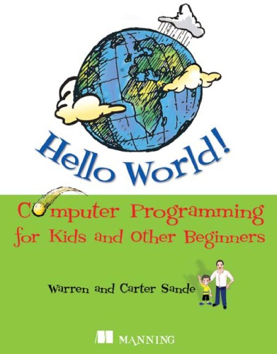 Hello World - Computer Programming for Kids and Other Beginners