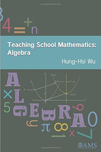Teaching School Mathematics: Algebra