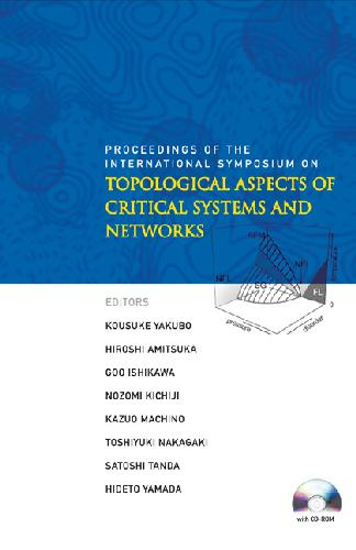 Topological Aspects of Critical Systems and Networks
