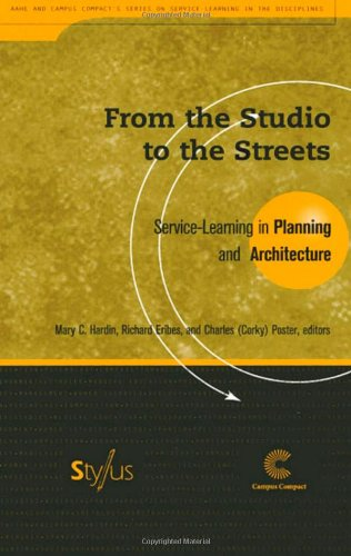 From the Studio to the Streets: Service Learning in Planning and Architecture