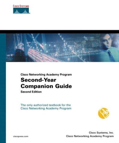 Cisco Networking Academy Program. CCNA 3 and 4 Companion Guide