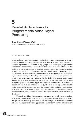 Parallel Architectures for Programmable Video Signal Processing