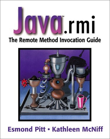 java(TM).rmi: The Remote Method Invocation Guide