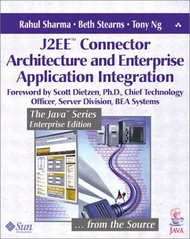 J2EE(TM) Connector Architecture and Enterprise Application Integration