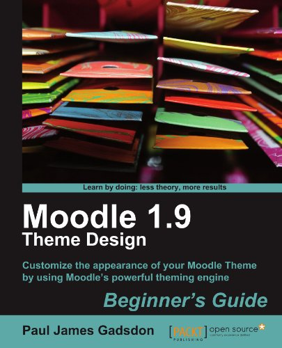 Moodle 1.9 Theme Design: Beginners Guide