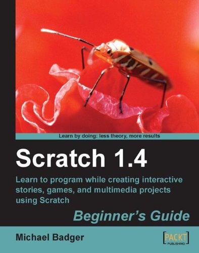 Scratch 1.4: Beginners Guide