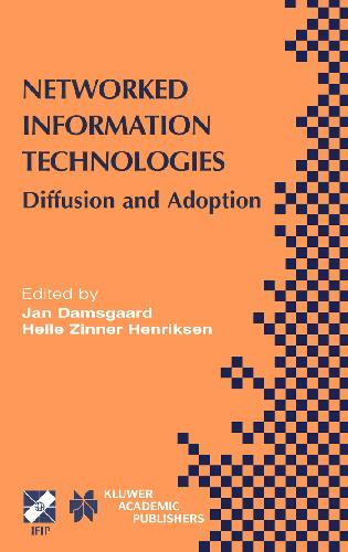Networked Information Technologies: Diffusion and Adoption