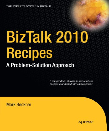 BizTalk 2010 Recipes: A Problem-Solution Approach