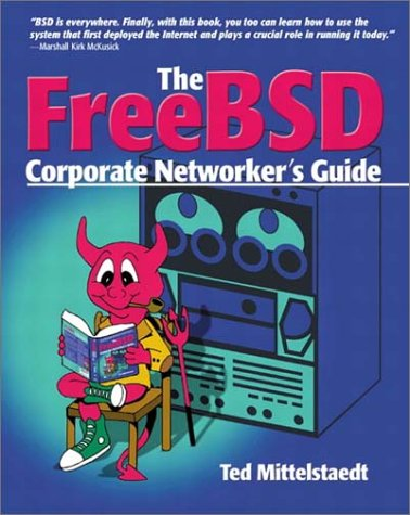 The FreeBSD corporate networkers guide