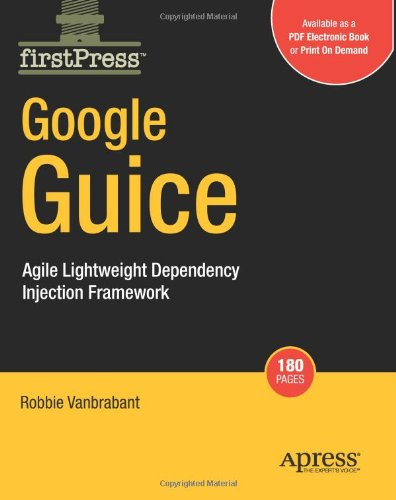 Google Guice: Agile Lightweight Dependency Injection Framework