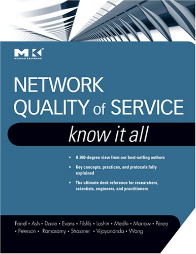 Network Quality of Service Know It All