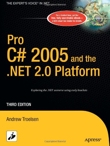 Pro C# 2005 and the .NET 2.0 Platform, Third Edition