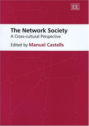 The Network Society: A Cross-Cultural Perspective