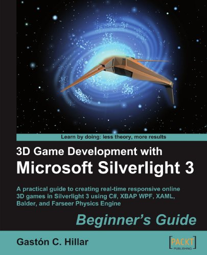 3D Game Development with Microsoft Silverlight 3: Beginners Guide