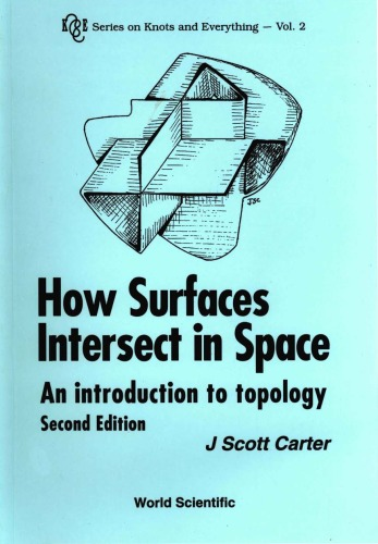 How Surfaces Intersect in Space: Introduction to Topology