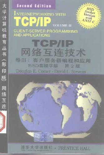 Internetworking with TCP/IP Vol. III, Client-Server Programming and Applications--BSD Socket Version