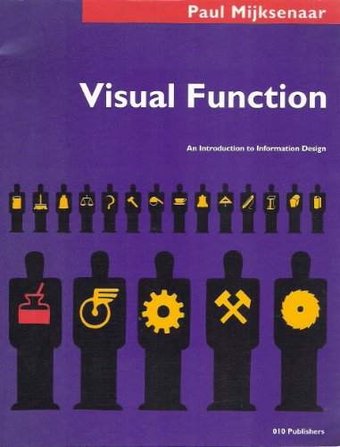 Paul Mijksenaar - Visual Foundation: an Introduction to Information Design