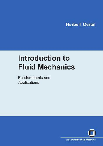 Introduction to Fluid Mechanics: Fundamentals and Applications