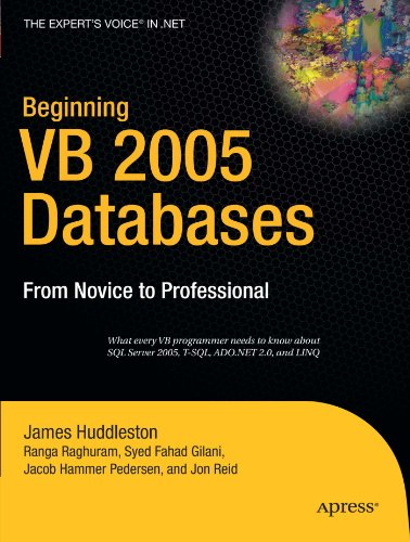 Beginning VB 2005 Databases: From Novice to Professional