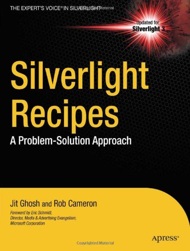 Silverlight Recipes: A Problem-Solution Approach