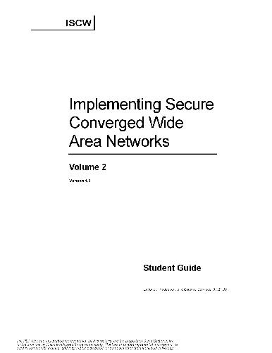 Implementing Secure Converged Wide Area Networks. Student Guide