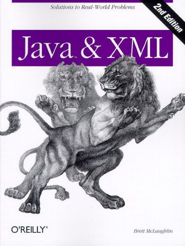 Java & XML: Solutions to Real-World Problems