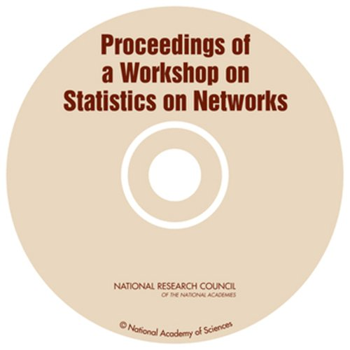 Proceedings on a Workshop on Statistics on Networks