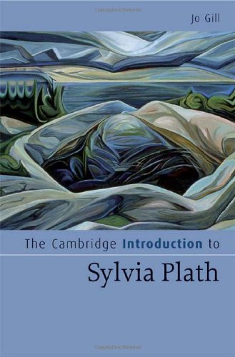 The Cambridge Introduction to Sylvia Plath (Cambridge Introductions to Literature)