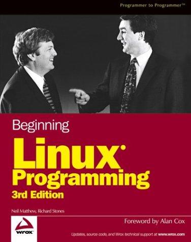 Beginning Linux Programming, Third Edition