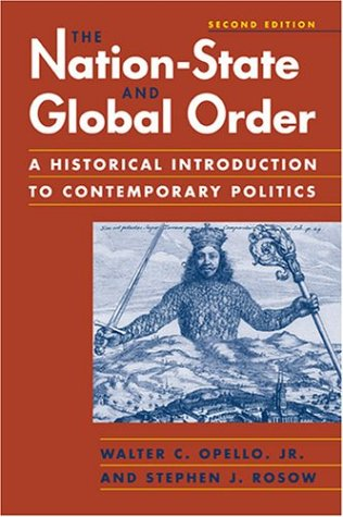 The Nation-State and Global Order: A Historical Introduction to Contemporary Politics
