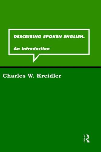 Describing Spoken English: An Introduction (Routledge Grammar)