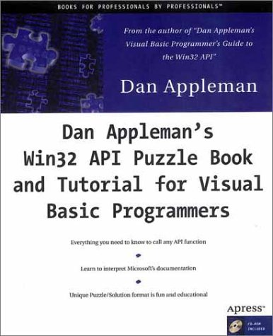 Dan Applemans Win32 API Puzzle Book and Tutorial for Visual Basic Programmers