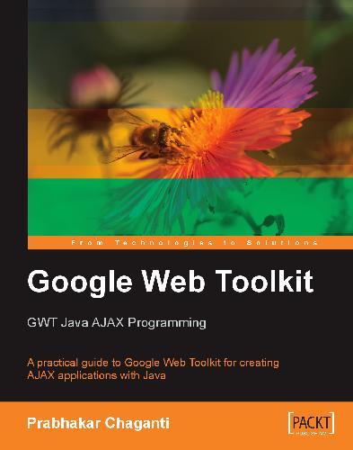 Google Web Toolkit GWT Java AJAX Programming