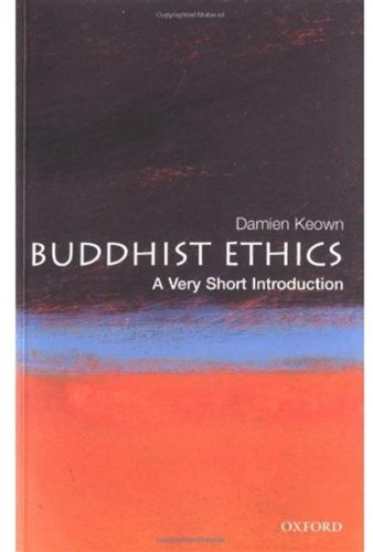 Buddhist Ethics. A Very Short Introduction