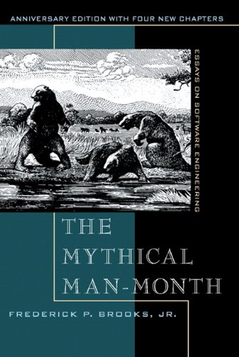 The Mythical Man-Month. Essays on Software Engineering, Anniversary Edition