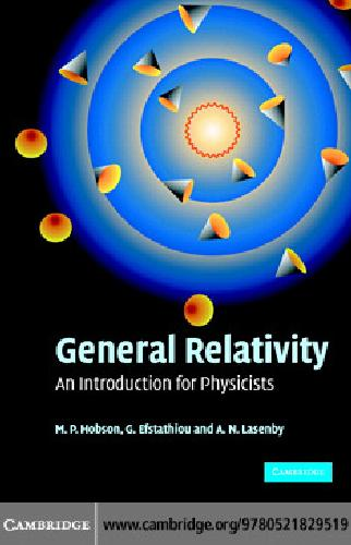 General Relativity.. An Introduction for Physicists