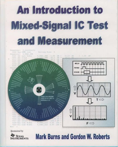 An Introduction to Mixed-Signal Test and Measurement
