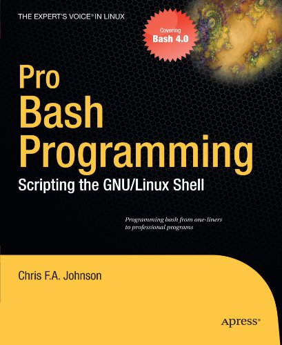 Pro Bash Programming Scripting the GNULinux Shell