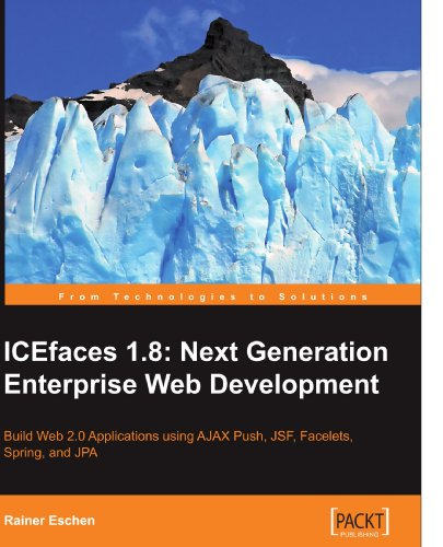 ICEfaces 1.8: Next Generation Enterprise Web Development