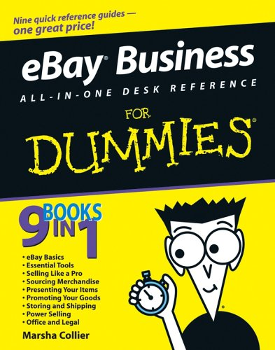eBay Business All-in-One Desk Reference For Dummies (For Dummies (Business & Personal Finance))